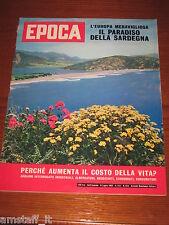 RIVISTA EPOCA 1962/615=SPECIALE SARDEGNA  FOTO=SERGIO OTTOLINA=FABRIZIA CITTERIO