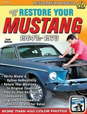 SA165 How To Restore Your Ford Mustang 1964 1/2 - 1973 Book Guide Step By Step