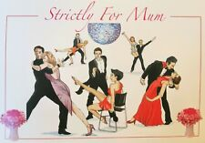 Strictly for mum - Mother's Day Card - Tony Paultyn