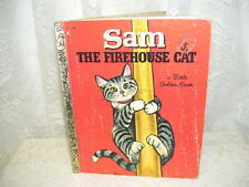 A LITTLE GOLDEN BOOK SAM THE FIREHOUSE CAT  BY VIRGINIA PARSONS 1968 EDITION A
