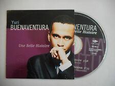 YURI BUENAVENTURA : UNE BELLE HISTOIRE ♦ CD SINGLE PORT GRATUIT ♦