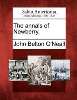The Annals of Newberry. (Paperback or Softback)