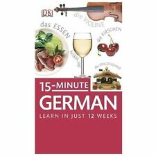 15-Minute German: Learn in Just 12 Weeks [With Paperback Book] (Mixed Media Prod