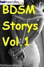 BDSM STORYS VOL. 1 EBOOK EROTIC STORIES EROTISCHE GESCHICHTEN AKTFOTOS E-LIZENZ