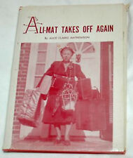 Ali-Mat Takes Off Again by Alice Clarke Mathewson Signed