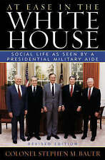 At Ease in the White House: Social Life as Seen by a Presidential Military Aide