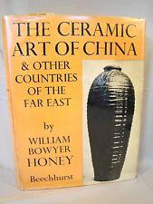 Wm B Honey. Ceramic Art of China & Far East. First Am Ed 1954 DJ 192 Plates