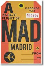 MAD - Madrid Airport Baggage Tag - NEW Travel POSTER (tr485)