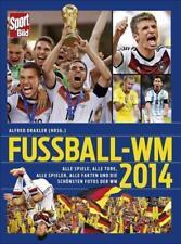 SportBild Fußball-WM 2014 von Alfred Draxler (2014, Gebundene Ausgabe)