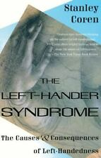The Left-Hander Syndrome: The Causes and Consequences of Left-Handedness by Core