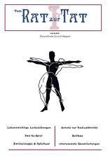 (Rat zur Tat 1)  Das praktische Survival Magazin 23 Sport Technik Wissen Prepper