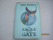 The Eagle at the Gate by Rona Randall hb 1978 jk128