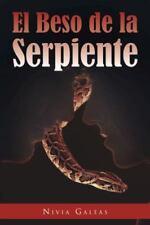 El Beso de la Serpiente by Nivia Galeas (2012, Paperback)
