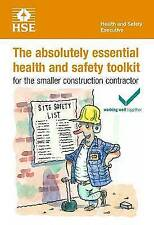 The Absolutely Essential Health and Safety Tool Kit: For the Smaller Constructio
