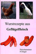 77  Wurstrezepte aus Geflügelfleisch (Broschüre)