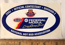 NHRA Decal Sticker 2001 Official Contestant Division 2 Federal Mogul Drag Rac