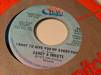 Candy & Sweets 45 I Want to Give You My Everything 20th Century Promo Rare Soul