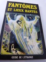 fantômes et lieux hantés , guide de l'étrange (cboi11)