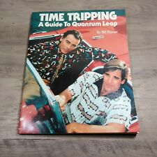 Time Tripping A Guide To Quantum Leap by Bill Planer PB Book 1991