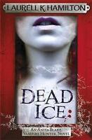 Dead Ice (Anita Blake Vampire Hunter 24), K. Hamilton, Laurell, New
