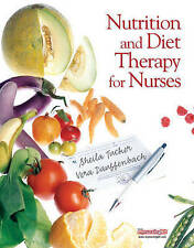 Nutrition and Diet Therapy for Nurses, Tucker, Sheila & Dauffenbach, Vera, Used;