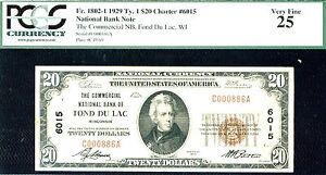 1929 $20 FR-1802-1 Ty 1,FR 1802-1 Charter # 6015 Fond Du Lac, WI PCGS 25-0 FINER