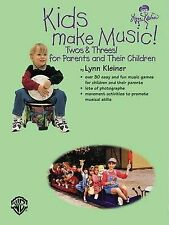 Kids Make Music! Twos & Threes!: For Parents and Their Children by Lynn Kleiner