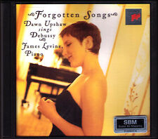 Dawn UPSHAW James LEVINE: DEBUSSY Forgotten Songs Vasnier Songbook Baudelaire CD