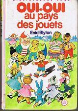 Enid BLYTON * Oui Oui Au Pays des Jouets *  Première Bibliothèque rose  Hachette