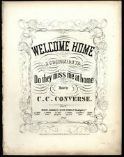 Welcome Home by Charlie C. Converse - 19th Century Sheet Music Calligraphic cove