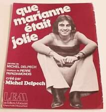 Partition vintage sheet music MICHEL DELPECH : Que Marianne était Jolie * 70's