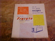 1950 MANUAL & RECIPES FOR FRYRYTE DEEP FRYER FRIED FOOD