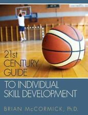 21st Century Guide to Individual Skill Development: By McCormick, Brian
