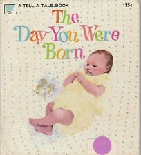 The Day You Were Born 1971 Whitman Tell A Tale Book Evelyn Swetnam