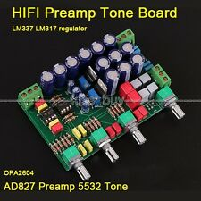 HIFI Preamp Tone Board OPA2604 AD827 5532 LM337 LM317 regulator for Amplifier