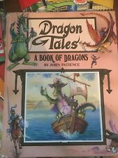 Dragon Tales: A Book Of Dragons - John Patience Hardcover