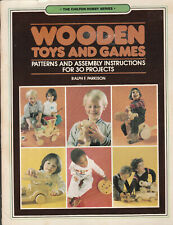 WOODEN TOYS AND GAMES -- THE CHILTON HOBBY SERIES