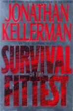 Survival Of The Fittest: (Alex Delaware Novels) by Jonathan Kellerman