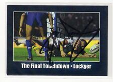 SIGNED DARREN LOCKYER KANGAROOS BRONCOS 2011 FOUR 4 NATIONS FINAL NRL TRY CARD