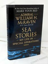 Sea Stories My Life in Special Operations ~ Admiral William McRaven HC/DJ V Good