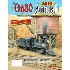 On30 ANNUAL 2016 - O Scale Narrow Gauge Railroading - NEW BOOK, 2016 On30 ANNUAL