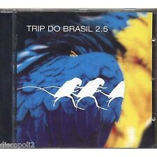Trip do Brasil 2.5 - LARRY HEARD THE DEAL GEKKO CAM MENTAL REMEDY ISOLEE CD 2002