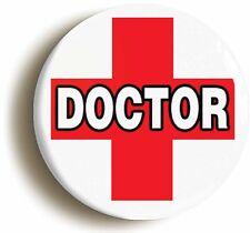 DOCTOR RED CROSS BADGE BUTTON PIN (1inch/25mm diam) HOSPITAL FANCY DRESS NURSE