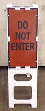 CT&M DO NOT ENTER BARRICADE SIGN 2KCW2, PLASTX N-CADE