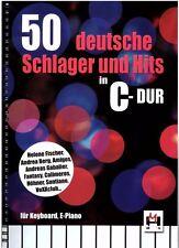 Keyboard Klavier Noten : 50 deutsche Schlager und Hits in C Dur