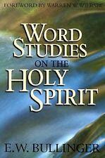 WORD STUDIES ON THE HOLY SPIRIT - ETHELBERT W. BULLINGER (PAPERBACK) NEW