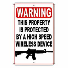 Warning This Property Protected By A Wireless Device Metal Sign security SSG016