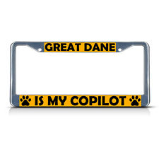 Great Dane Dog Is My Co-Pilot Metal License Plate Frame Tag Border Two Holes