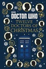 Doctor Who: Twelve Doctors of Christmas (Hardback or Cased Book)