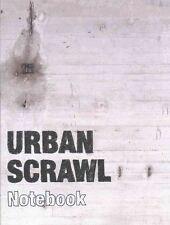Urban Scrawl Notebook, Dyroff, Bianca, Very Good Book